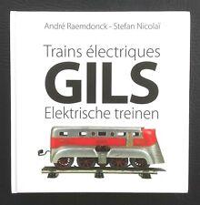 CHEMINS DE FER, SPOORWEGEN: Trains électriques - GILS - Elektrische treinen