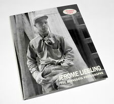 Hand Signed Jerome Liebling H/C Book The Minnesota Photographs 1949 - 1969