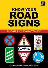 AA Know Your Road Signs by AA Publishing (Paperback, 2009)