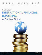 International Financial Reporting: A Practical Guide by Melville, Alan Book The