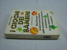 (Arnold) I giochi dei bambini 1987 Mondadori Oscar