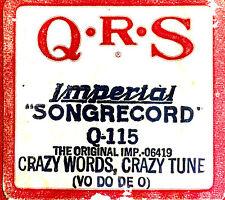 QRS Word Roll CRAZY WORDS CRAZY TUNE (Vo Do De O) Q-115 Player Piano Roll 06419