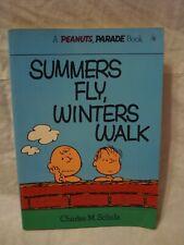 Peanuts Parade # 21 – Summers Fly, Winters Walk