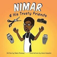 NEW Nimar And His Trusty Friends by Ramin Romney