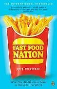 Fast Food Nation: What the All-American Meal Is Do
