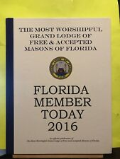 Florida Member Today Worshipful Grand Lodge Free & Accepted Masons HC Book 2016