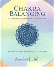 Chakra Balancing Kit: A Guide to Healing and Awakening Your Energy Body, Anodea