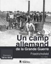 Friedrichsfeld un camp allemand de la Grande Guerre (camp de prisonniers)