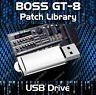 BOSS GT-8 - TONE PATCH LIBRARY USB - GUITAR EFFECTS PEDAL EDITOR