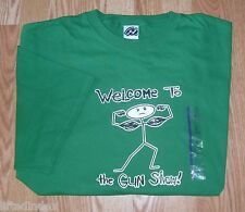 New Mens XL WELCOME TO THE GUN SHOW Stick Muscleman Muscle Man T-shirt Green NRA