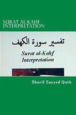 Surat Al-Kahf Interpretation by Sharif Qutb (2011, Paperback)