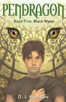 Black Water (5) (Pendragon) by MacHale, D.J. (Hardcover)