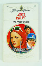 For Mike's Sake by Janet Dailey (1979, Paperback, Harlequin Presents)