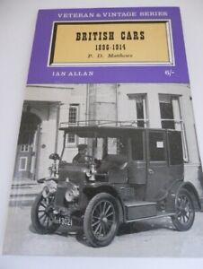 Vintage Ian Allan Series British Cars 1896-1914 by P D Matthews hardback