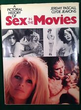 A Pictorial History Of Sex In The Movies by Jeremy Pascall & Clyde Jeavons 1975