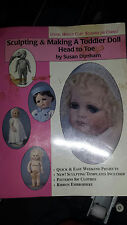 Sculpting And Making a Toddler Doll     BOOK   by Susan Dunham