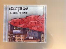 EGOS AT THE DOOR - BLANKETS OF DENIAL CD - VERY GOOD CONDITION