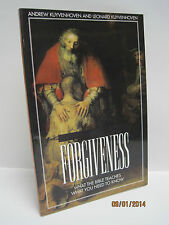 Forgiveness: What The Bible Teaches, What You Need To Know by Andrew Kuyvenhoven