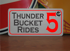 Thunder Bucket Rides 5 Cents Metal Sign