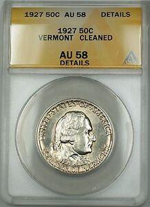 1927 Vermont Commemorative Silver Half 50c Coin ANACS AU-58 Details Cleaned