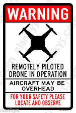"""DRONE in Operation 8"""" Wide x 12"""" High Aluminum Sign Made in the USA UV Protected"""