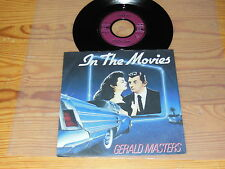 """Gerald Masters - In the Movies/Germany 7"""" single mint - 1984"""