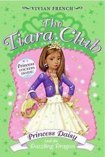Princess Daisy And the Dazzling Dragon (The Tiara Club, No. 3) French, Vivian P