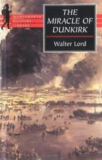 MIRACLE OF DUNKIRK Wordsworth Edition, Limited, 1998 By Walter Lord paperback