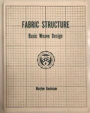Vintage Fabric structure Basic weave design Marylyn Goutmann Sew Craft Book RARE