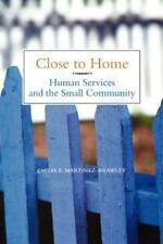 Close to Home: Human Services and the Small Community