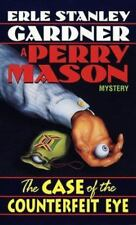 The Case of the Counterfeit Eye (Perry Mason Mysteries) Gardner, Erle Stanley M