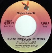 BOBBY BORCHERS They Don't Make 'Em Like That Anymore ((**NEW 45 from 1976**))