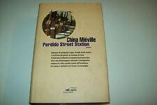 CHINA MIEVILLE-PERDIDO STREET STATION-FANUCCI-2003-PRIMA EDIZIONE-SOLARIA-RILEG.