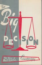 The Big Decision The Story of Matt Cvetic Counterspy 1961 Cold War Espionage
