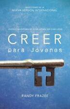 NEW - Creer para jovenes: Viviendo la historia de la Biblia para ser como Jesus