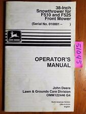 "John Deere 38"" Snowthrower for F510 F525 Front Mower Owner's Operator's Manual"