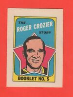 1971-72 O-Pee-Chee OPC  # 5 Roger Crozier  Booklet  nrmnt+