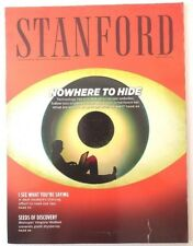 Stanford Alumni Association Magazine March/April 2013, NOWHERE TO HIDE