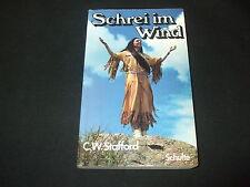 C. W. Stafford - Schrei im Wind  - Indianer