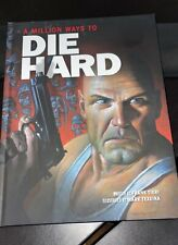 A Million Ways to Die Hard by Frank Tieri & Mark Texeira (Hardcover)