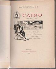Carlo Zingarini CAINO tragedia lirica ill. Bemporad, Baruffi Bonfiglioli 1901