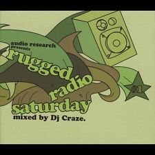 Rugged Radio Saturday by DJ Craze (CD, Aug-2003, Audio Research) NEW