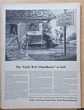 1940 magazine ad for Wilson - Little Red Schoolhouse of Golf, lessons from Pro