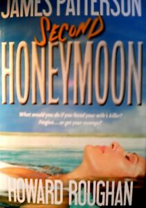 Second Honeymoon James Patterson new hard cover Book Club edition