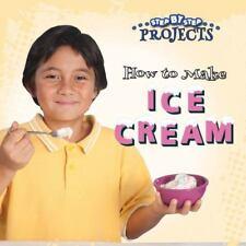 HOW TO MAKE ICE CREAM - GREVE, TOM - NEW BOOK