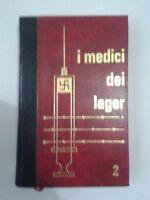 I medici dei lager Philippe Aziz Edizioni Ferni