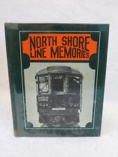 George V. Campbell  NORTH SHORE LINE MEMORIES  Signed  Domus  Books 1980 HC/DJ