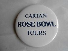 Cool Vintage Cartan Rose Bowl Tours NCAA College Football Advertising Pinback