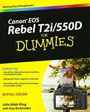 Canon EOS Rebel T2i / 550D For Dummies By Julie Adair King, Dan Burkholder