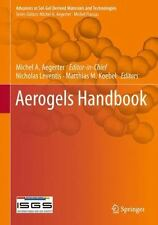 Advances in Sol-Gel Derived Materials and Technologies Ser.: Aerogels...